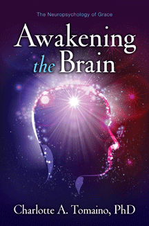 Awakening the Brain, a book by Dr. Charlotte A. Tomaino